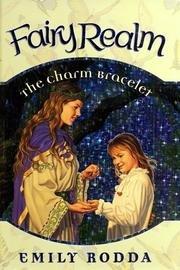Fairy Realm, the Charm Bracelet (Realm Fairy Series)