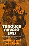 img - for Through Navajo Eyes: An Exploration in Film Communication and Anthropology book / textbook / text book