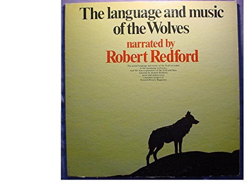 - The Language & Music Of The Wolves Mint / NM Stereo Lp - Actual Language & Music Of The Wolf Recorded In The Wild - Narration By Robert Redford - Tonsel Records 1971