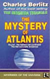 The Mystery of Atlantis (Mysteries of the Universe Series)