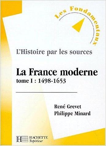 Livres gratuits en ligne La France moderne, tome 1 : 1498-1653 epub, pdf