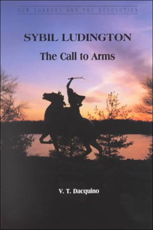 Download Sybil Ludington: The Call to Arms (New Yorkers and the Revolution) ebook