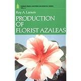 Production of Florist Azaleas