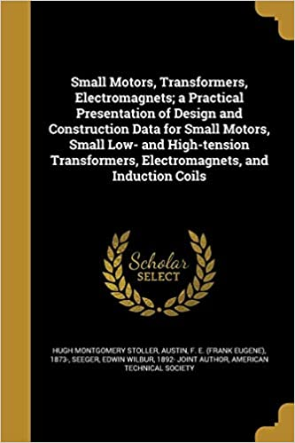 Practical Design of Small Motors and Transformers  Book From  Chronos