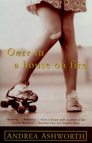 Once In A House On Fire: A Memoir