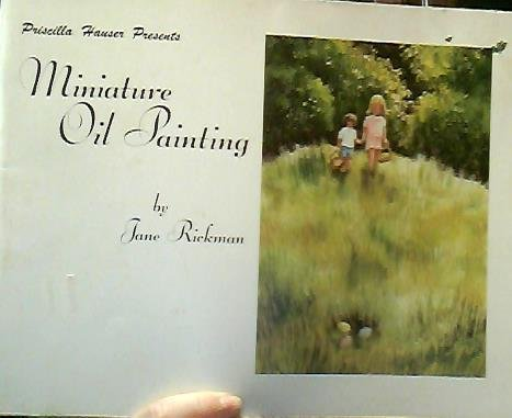 Priscilla Hauser Presents Miniature Oil Painting By Jane Rickman