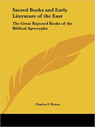 The Great Rejected Books of the Biblical Apocrypha (Sacred Books and Early Literature of the East, Vol. 14) Download EPUB Now
