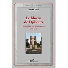 Le blocus de Djibouti