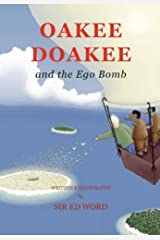 Oakee Doakee and the Ego Bomb by Edward Saugstad (2008-07-16) Paperback