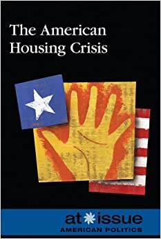 Descargar Libros En Ebook The American Housing Crisis (at Issue (paperback)) En PDF Gratis Sin Registrarse
