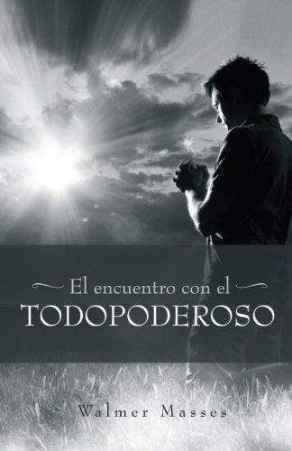 El Encuentro con el Todopoderoso  [Masses, Walmer] (Tapa Blanda)