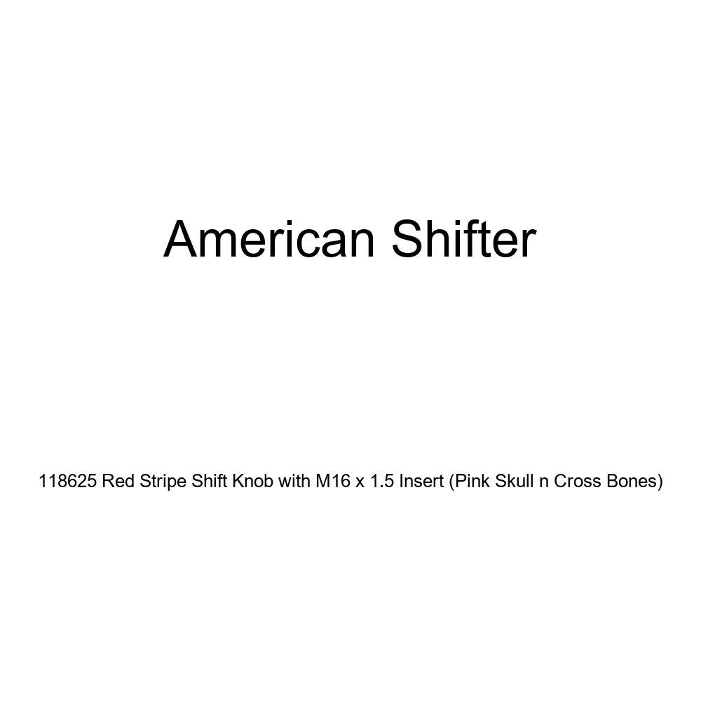 Pink Skull n Cross Bones American Shifter 118625 Red Stripe Shift Knob with M16 x 1.5 Insert