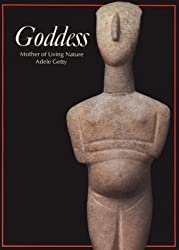 Goddess: Mother of Living Nature (Art & Imagination)