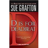 """""""D"""" is for Deadbeat: A Kinsey Millhone Mystery"""
