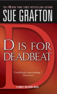 """D"" is for Deadbeat: A Kinsey Millhone Mystery"
