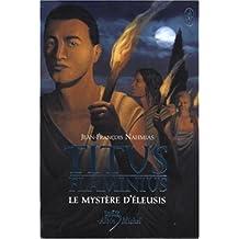 Titus Flaminius - Tome 3: Le mystère d'Éleusis
