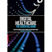Digital Healthcare: The Essential Guide