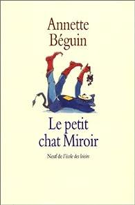 Le petit chat miroir par Annette Beguin-Verbrugge