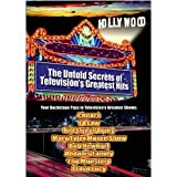 The Untold Secrets of Television's Greatest Hits : Insider Information & Scandals of Hollywood's Biggest Stars & Shows : I Love Lucy , Mary Tyler Moore Show , Hill Street Blues , Munsters , LA Law , Cheers , Addams Family & More - 3 Disc Box Set