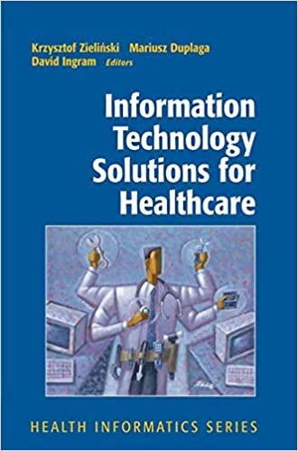 Information Technology Solutions for Healthcare