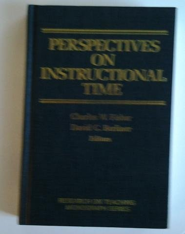 Perspectives on Instructional Time (Research on Teaching Monograph Series)