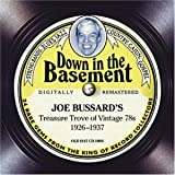 Down In The Basement: Joe Bussard's Treasure Trove of Vintage 78s 1926-1937 (Digipak with 72-page booklet)