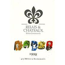 RELAIS ET CH¶TEAUX 1998 (RELAIS GOURMANDS)