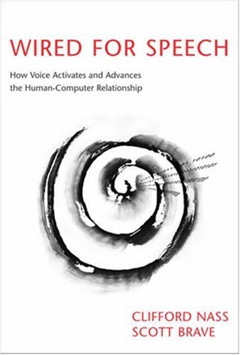 Wired for Speech: How Voice Activates and Advances the...