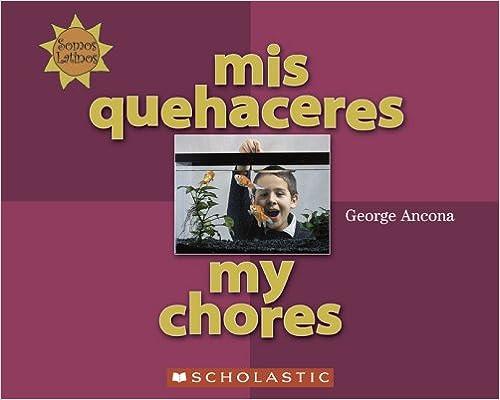 MIS Quehaceres (Somos Latinos / We Are Latinos)