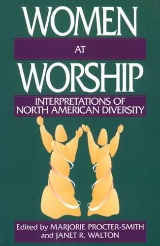 Women at Worship: Interpretations of North American - River Outlets At Grand
