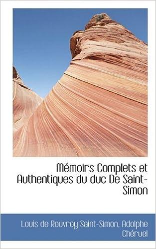 Book MAcmoirs Complets et Authentiques du duc De Saint-Simon