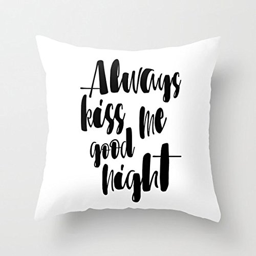 Always Kiss Me Goodnight Pillow Cover Quotes Words Black And White Pillow Case Cute Pillowcase Decorative Pillows Quirky Word Covers - For Chanel Toddlers