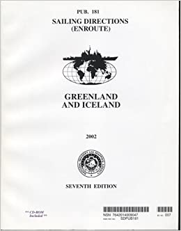 Greenland and Iceland, 2002 (Paper with CD-ROM): Pub. 181 (Sailing ...
