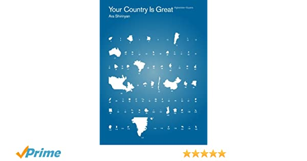 Amazon com: Your Country Is Great: Afghanistan-Guyana