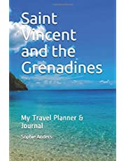 Saint Vincent and the Grenadines: My Travel Planner & Journal
