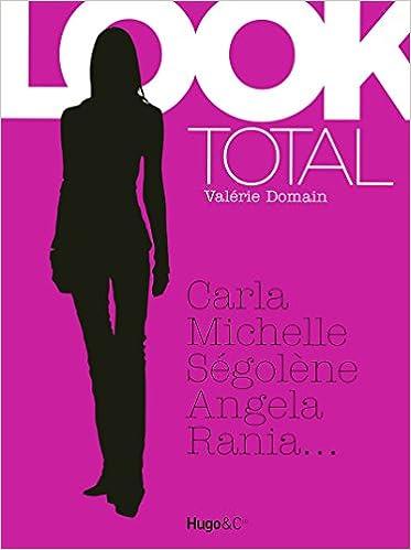 6cff9641f2d Amazon.fr - Total Look   La garde robe des femmes politiques décryptée -  Collectif - Livres