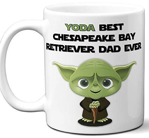 Chesapeake Bay Retriever Dad Gift For Men. Funny Coffee Mug, Tea Cup. Star Wars Yoda Dog Themed Present Dog Lover Men Girls Groomer Women Xmas Birthday Mother's Day, Father's Day.