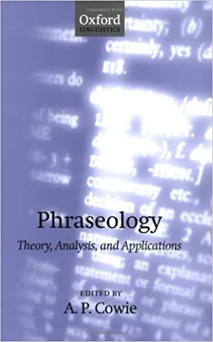 Book Phraseology: Theory, Analysis, and Applications (Oxford Studies in Lexicography and Lexicology) (2001-04-05)
