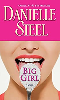 Big Girl Novel Danielle Steel ebook