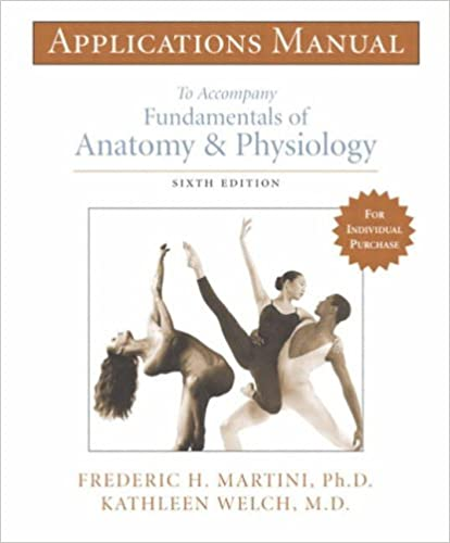 Applications Manual to Accompany Fundamentals of Anatomy