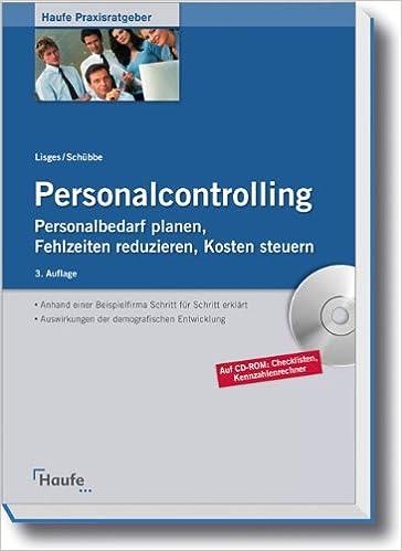 33016c95d0172 Personalcontrolling: Personalbedarf planen, Fehlzeiten reduzieren - Guido  Lisges, Fred Schübbe - Amazon.de: Bücher