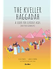 The Kveller Haggadah: A Seder for Curious Kids (and their Grownups)