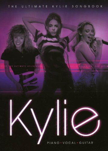 (The Ultimate Kylie Songbook (Pvg))