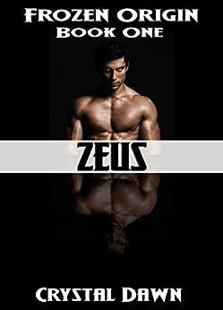 Zeus (Frozen Origin Book 1) by [Dawn, Crystal]