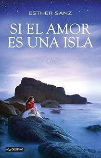 Si el amor es una isla par Sanz