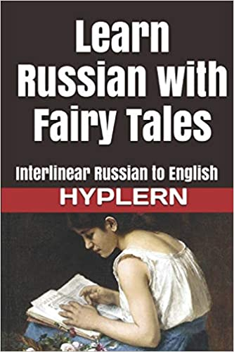 Interlinear Russian to English Learn Russian with Fairy Tales