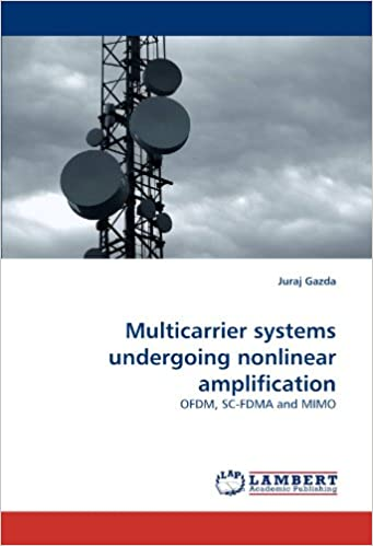 Book Multicarrier systems undergoing nonlinear amplification: OFDM, SC-FDMA and MIMO