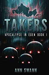 Takers (Apocalypse in Eden Book 1)