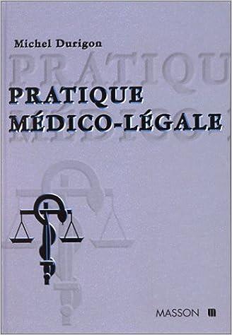Livres gratuits en ligne Pratique médico-légale epub pdf