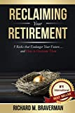 Reclaiming Your Retirement: 5 Risks that Endanger Your Future and How to Overcome Them